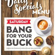 Saturday Daily Special - Bank for your buck $1 coffee with any meal purchased